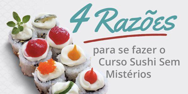 4 razões para se fazer o Curso Sushi Sem Mistérios